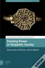 Framing Power In Visigothic Society