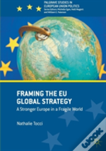 Framing The Eu'S Global Strategy