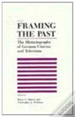 Framing The Past