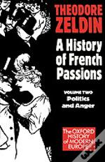 France, 1848-1945politics And Anger
