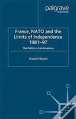 France,Nato And The Limits Of Independence