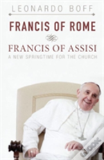 Francis Of Rome And Francis Of Assisi