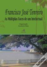 Francisco José Tenreiro - As Múltiplas Faces de um Intelectual