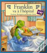 Franklin Va A L'Hopital