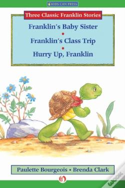 Wook.pt - Franklin'S Baby Sister, Franklin'S Class Trip, And Hurry Up, Franklin