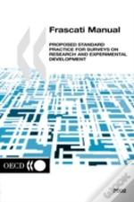 Frascati Manualproposed Standard Practice For Surveys On Research And Expirimental Development