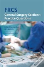 Frcs General Surgery Section 1 Practicp