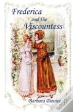 Frederica And The Viscountess