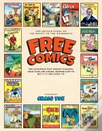 Free Comics: The Untold Story Of The Wacky To The Wonderful, The Giveaways That Sold Shoes,