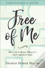 Free Of Me Participant'S Guide