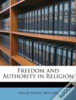 Freedom And Authority In Religion
