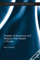 Freedom Of Expression And Religious Hate Speech In Europe