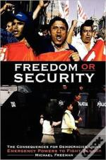 Freedom Or Security The Consequences For