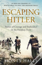 Freedom Trails Escaping Hitler
