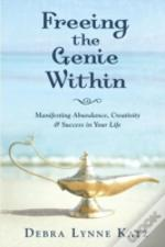 Freeing The Genie Within