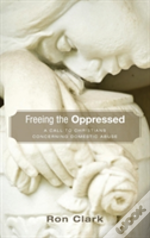 Freeing The Oppressed