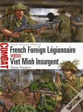 French Foreign L Gionnaire Vs Viet Minh Insurgent