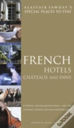 French Hotels, Chateaux And Inns