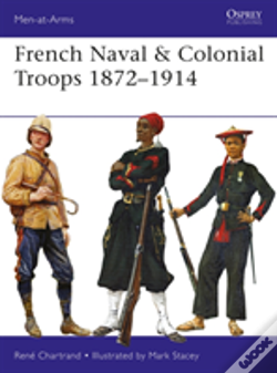 Wook.pt - French Naval & Colonial Troops 1872-1914