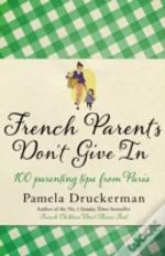French Parents Don'T Give In (Provisional)