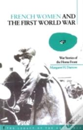 French Women And The First World War