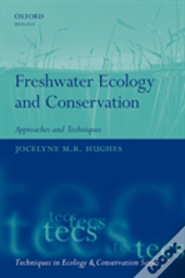 Freshwater Ecology & Conservation Approa