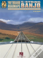 Fretboard Road Maps: 5 String Banjo (Book & Cd)