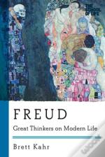 Freud - Great Thinkers On Modern Life