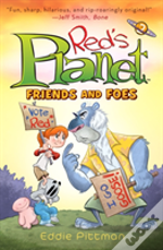 Friends And Foes (Red'S Planet Book 2)