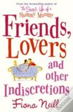 Friends Lovers & Other Indiscretions