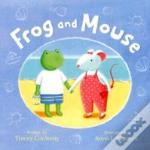 Frog & Mouse