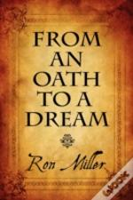 From An Oath To A Dream