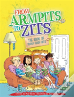 From Armpits To Zits: The Book Of Yucky Body Bits One Shot