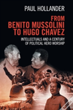 Wook.pt - From Benito Mussolini To Hugo Chavez
