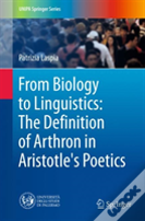 From Biology To Linguistics: The Definition Of Arthron In Aristotle'S Poetics
