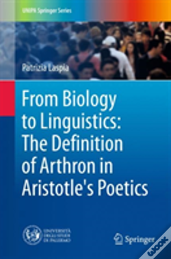 Wook.pt - From Biology To Linguistics: The Definition Of Arthron In Aristotle'S Poetics