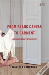 From Blank Canvas To Garment