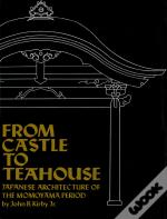 From Castle To Teahouse