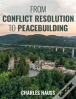 From Conflict Resolution To Pepb