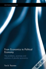From Economics To Political Economy