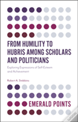 Wook.pt - From Humility To Hubris Among Scholars And Politicians