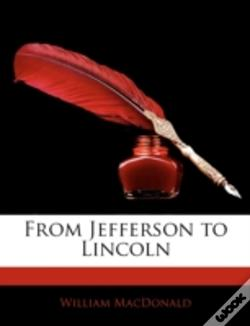 Wook.pt - From Jefferson To Lincoln