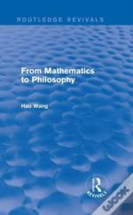 From Mathematics To Philosophy