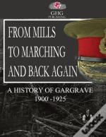 From Mills To Marching And Back Again