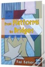 From Platforms To Bridges