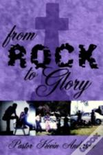 From Rock To Glory