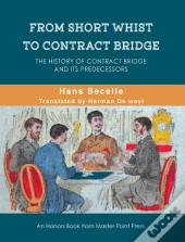 From Short Whist To Contract Bridge