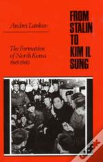 From Stalin To Kim Il Song