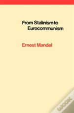 From Stalinism To Eurocommunism