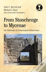From Stonehenge To Mycenae